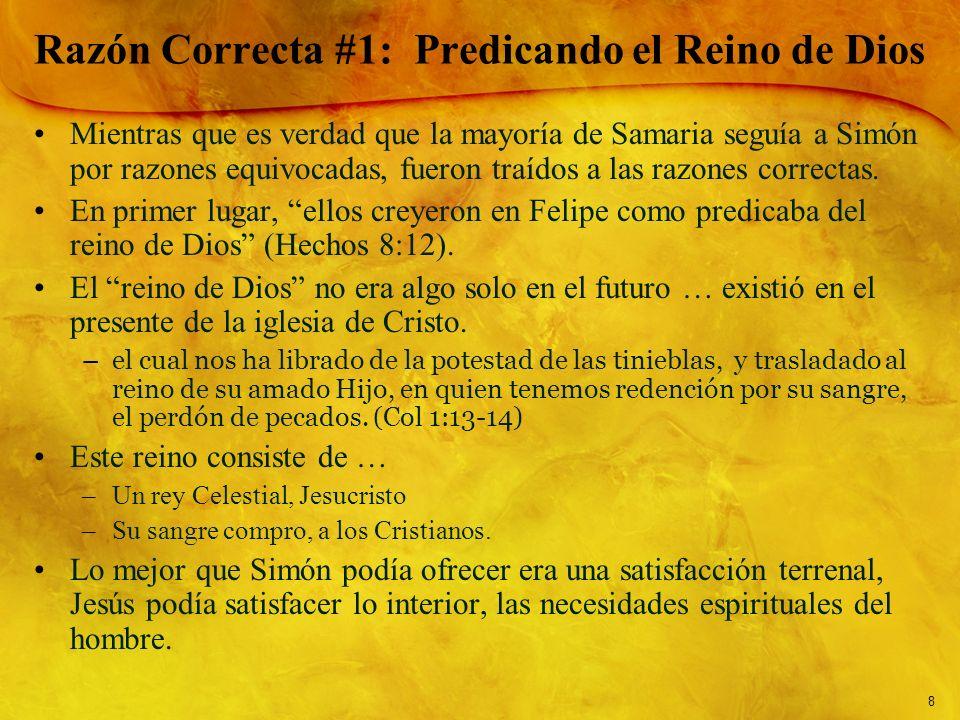 Razón Correcta #1: Predicando el Reino de Dios