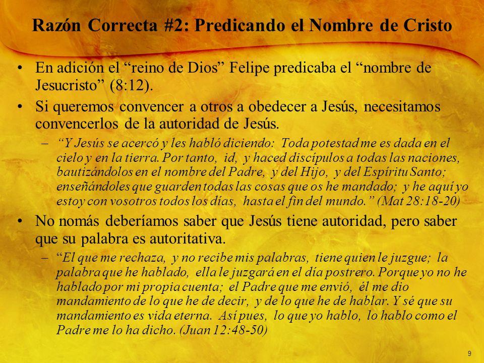 Razón Correcta #2: Predicando el Nombre de Cristo