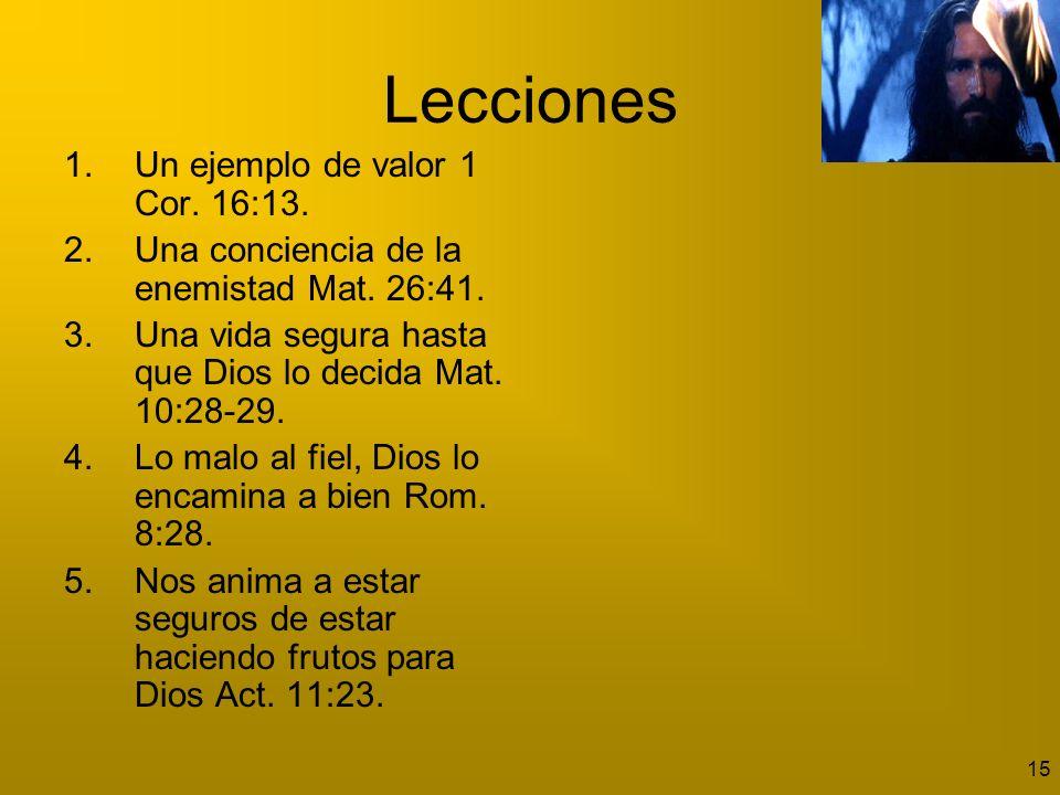 Lecciones Un ejemplo de valor 1 Cor. 16:13.