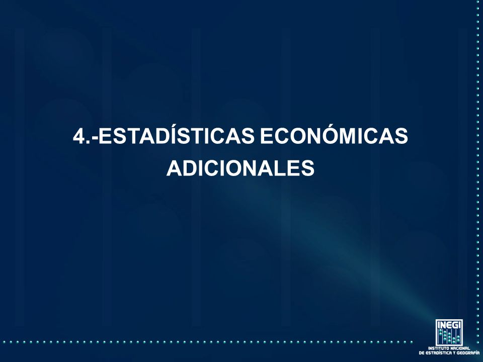 4.-ESTADÍSTICAS ECONÓMICAS