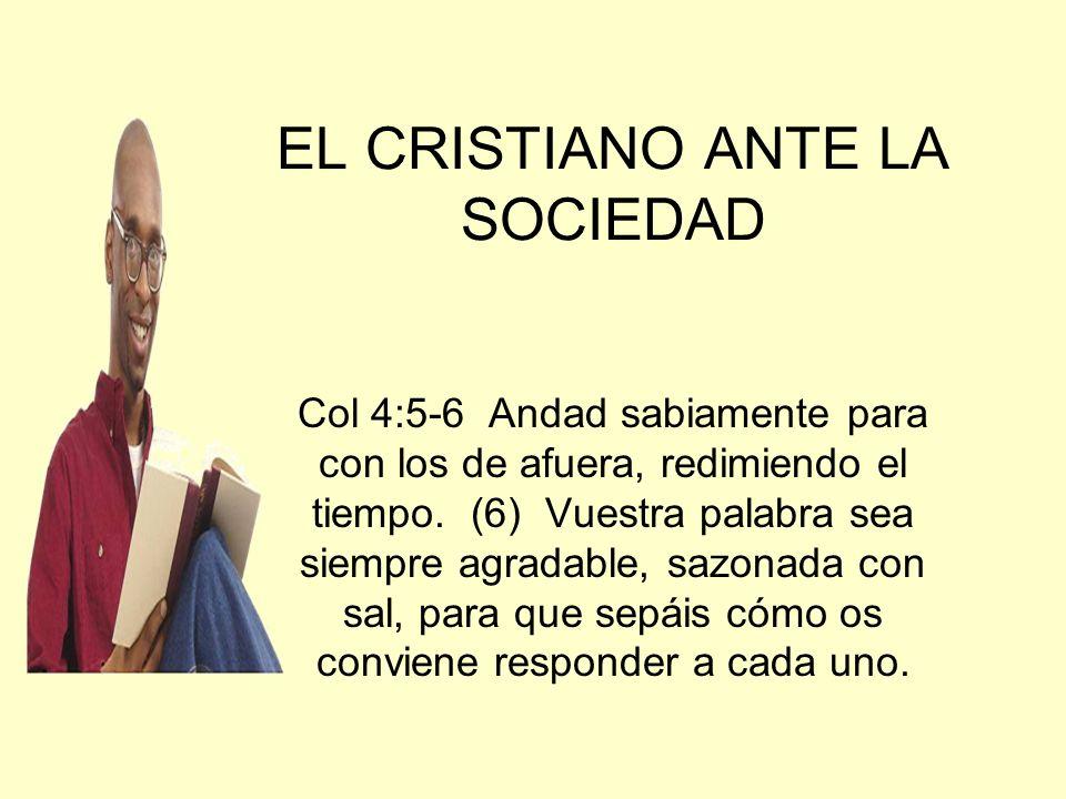 EL CRISTIANO ANTE LA SOCIEDAD