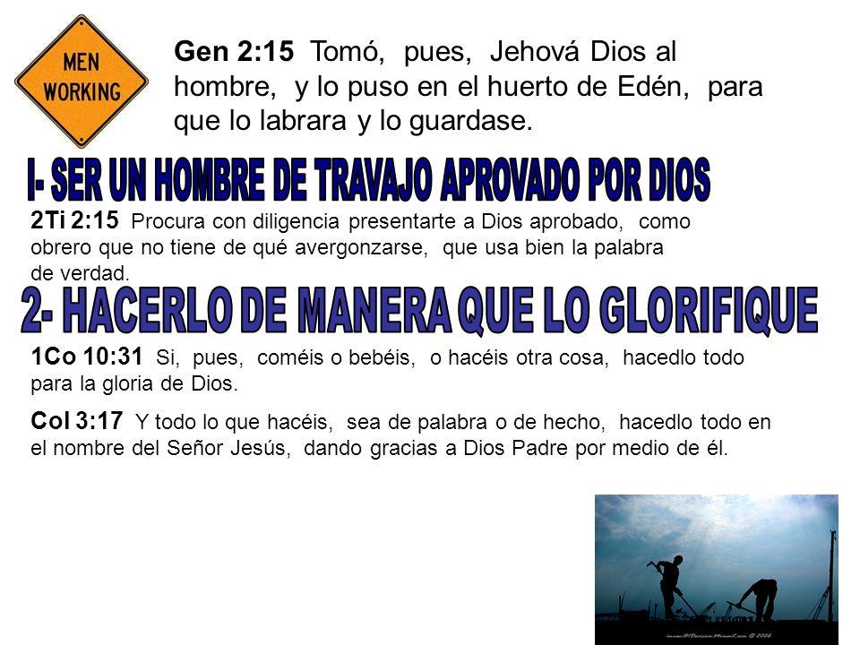 I- SER UN HOMBRE DE TRAVAJO APROVADO POR DIOS