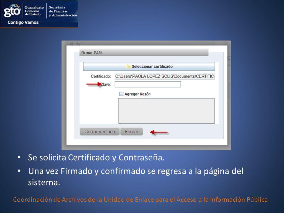 Se solicita Certificado y Contraseña.