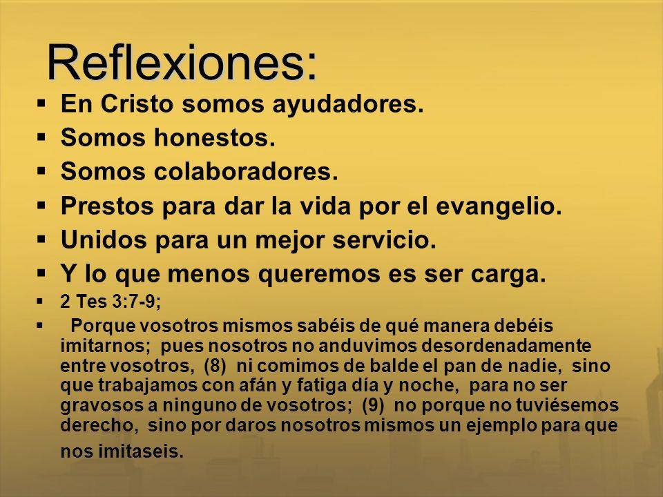 Reflexiones: En Cristo somos ayudadores. Somos honestos.