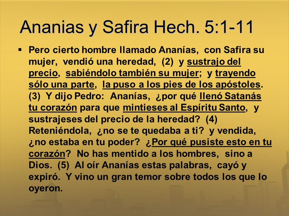 Ananias y Safira Hech. 5:1-11