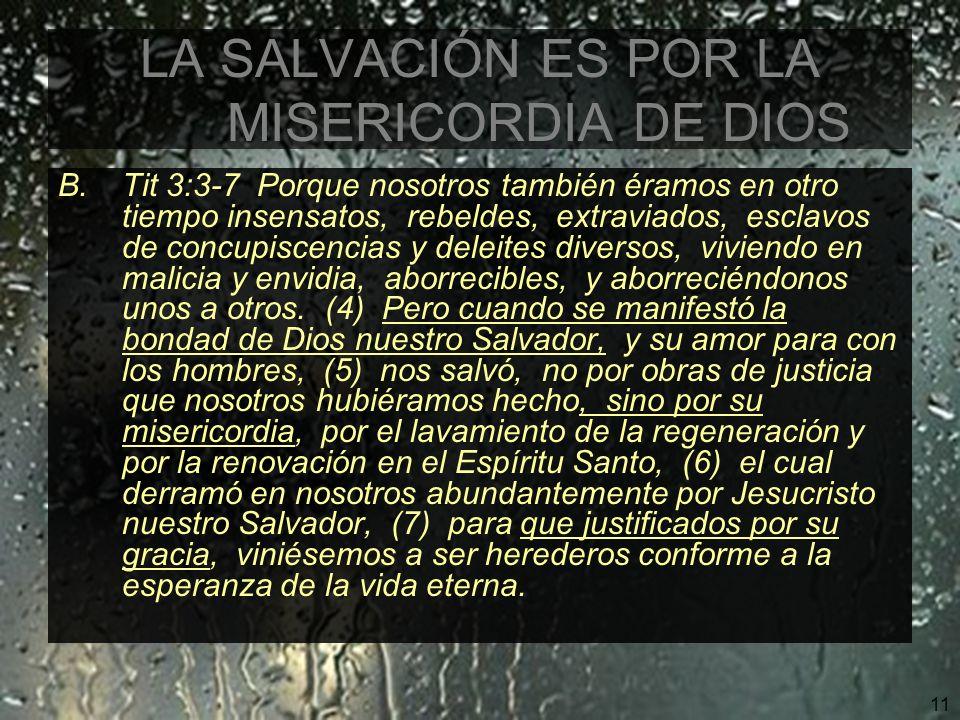 LA SALVACIÓN ES POR LA MISERICORDIA DE DIOS