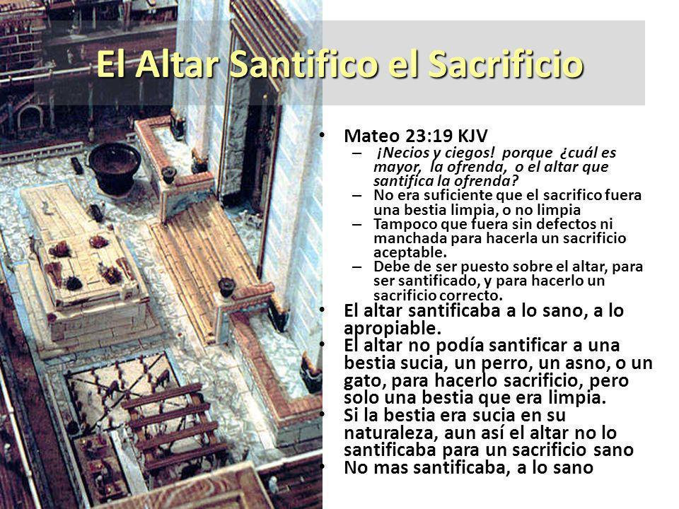 El Altar Santifico el Sacrificio
