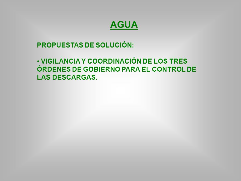 AGUA PROPUESTAS DE SOLUCIÓN: