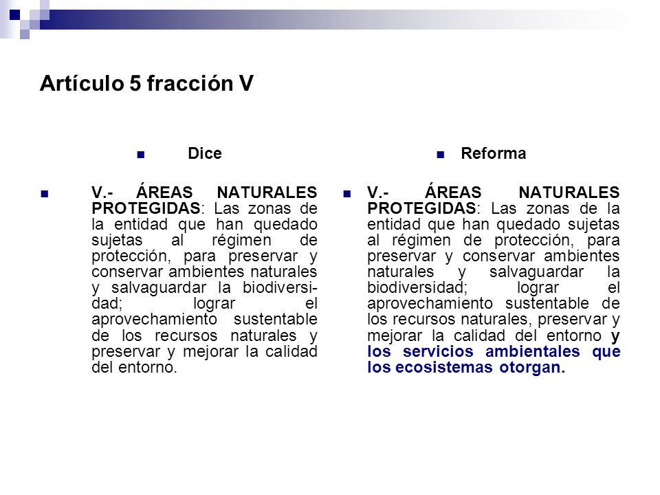 Artículo 5 fracción V Dice