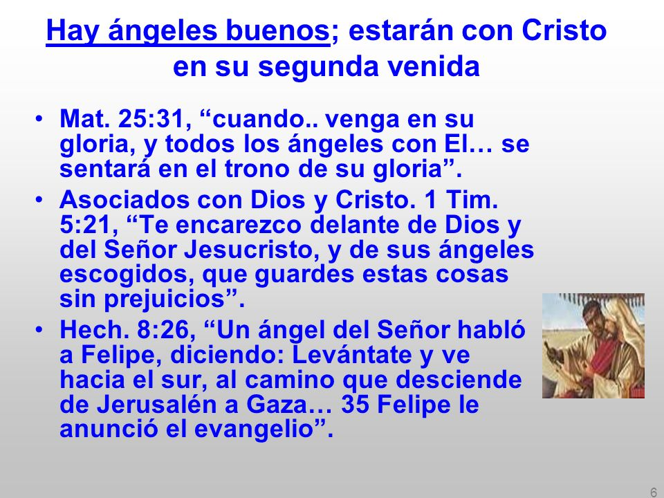 Hay ángeles buenos; estarán con Cristo en su segunda venida