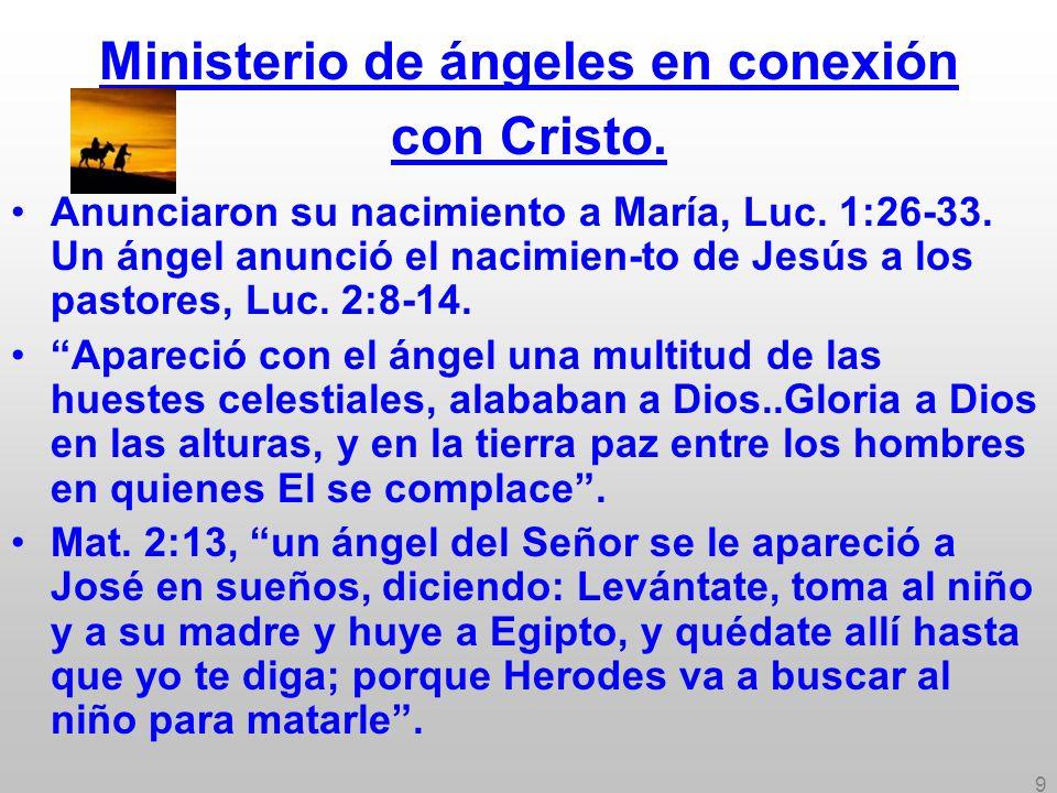 Ministerio de ángeles en conexión con Cristo.