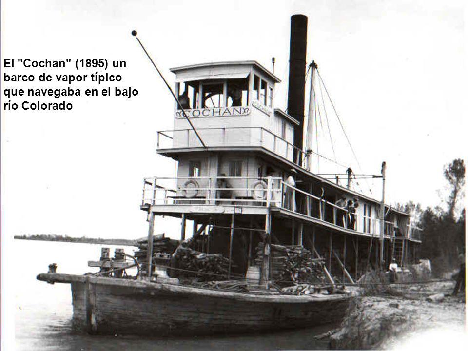 El Cochan (1895) un barco de vapor típico que navegaba en el bajo río Colorado