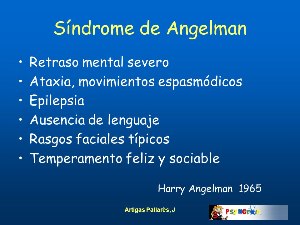 Síndrome de Angelman Retraso mental severo