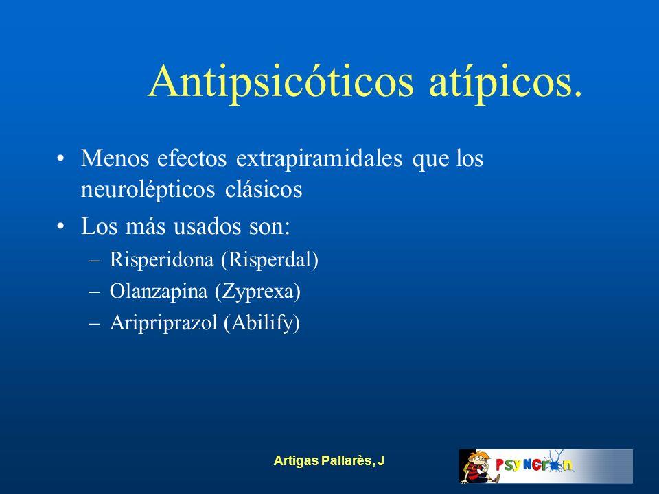 Antipsicóticos atípicos.