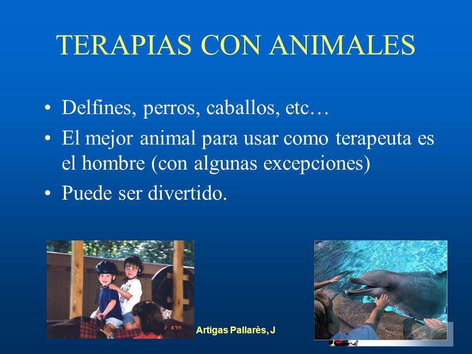TERAPIAS CON ANIMALES Delfines, perros, caballos, etc…