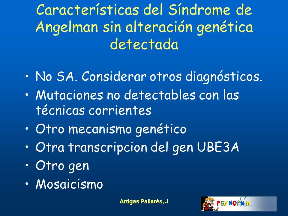 Características del Síndrome de Angelman sin alteración genética detectada