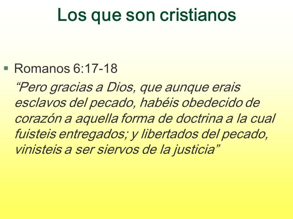 Los que son cristianos Romanos 6:17-18