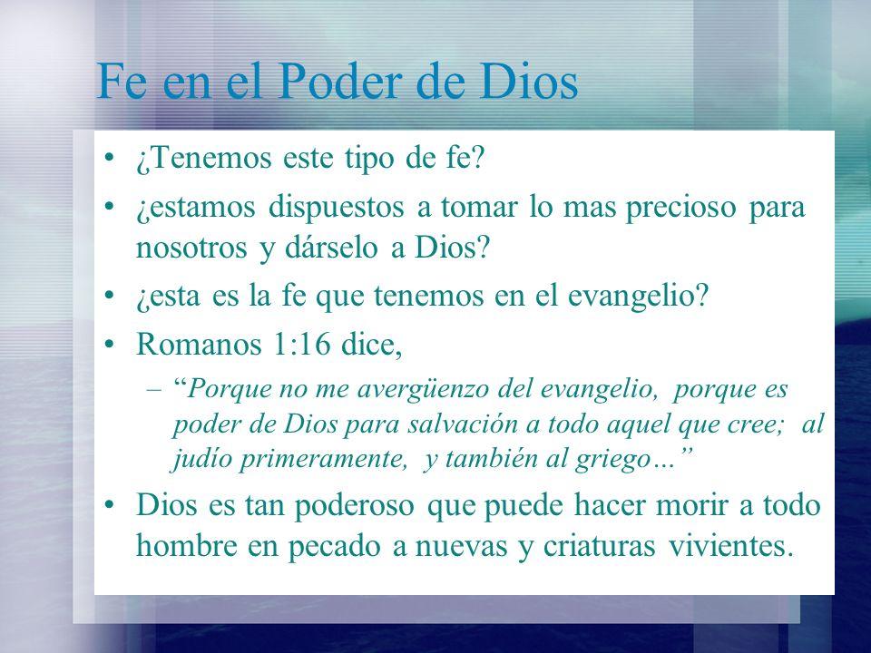 Fe en el Poder de Dios ¿Tenemos este tipo de fe