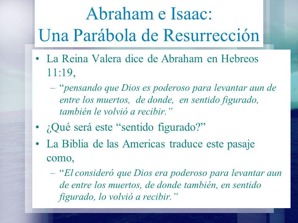 Abraham e Isaac: Una Parábola de Resurrección