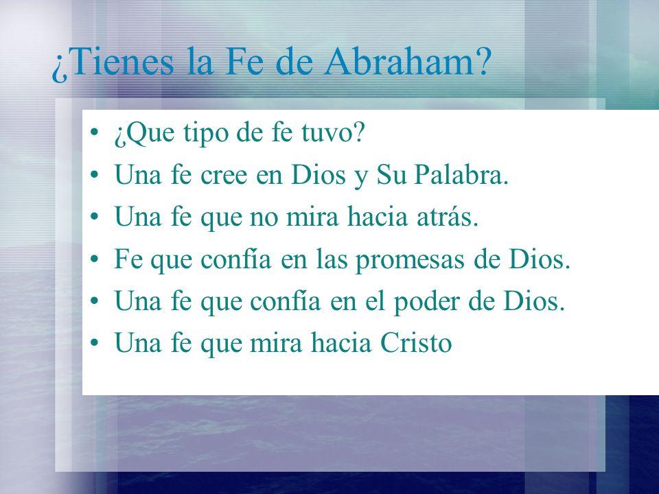 ¿Tienes la Fe de Abraham