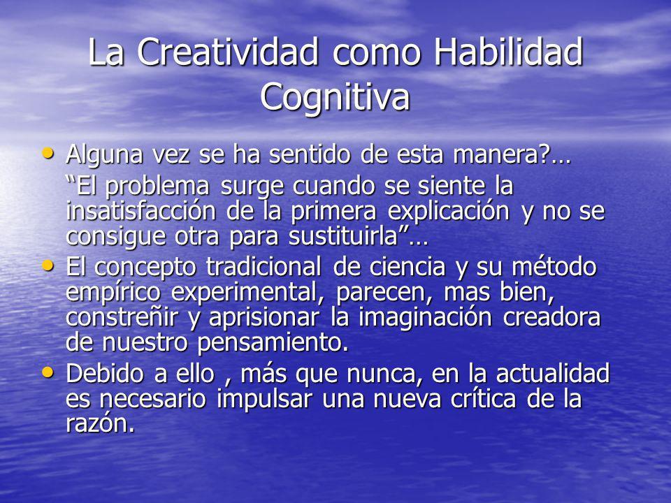 La Creatividad como Habilidad Cognitiva