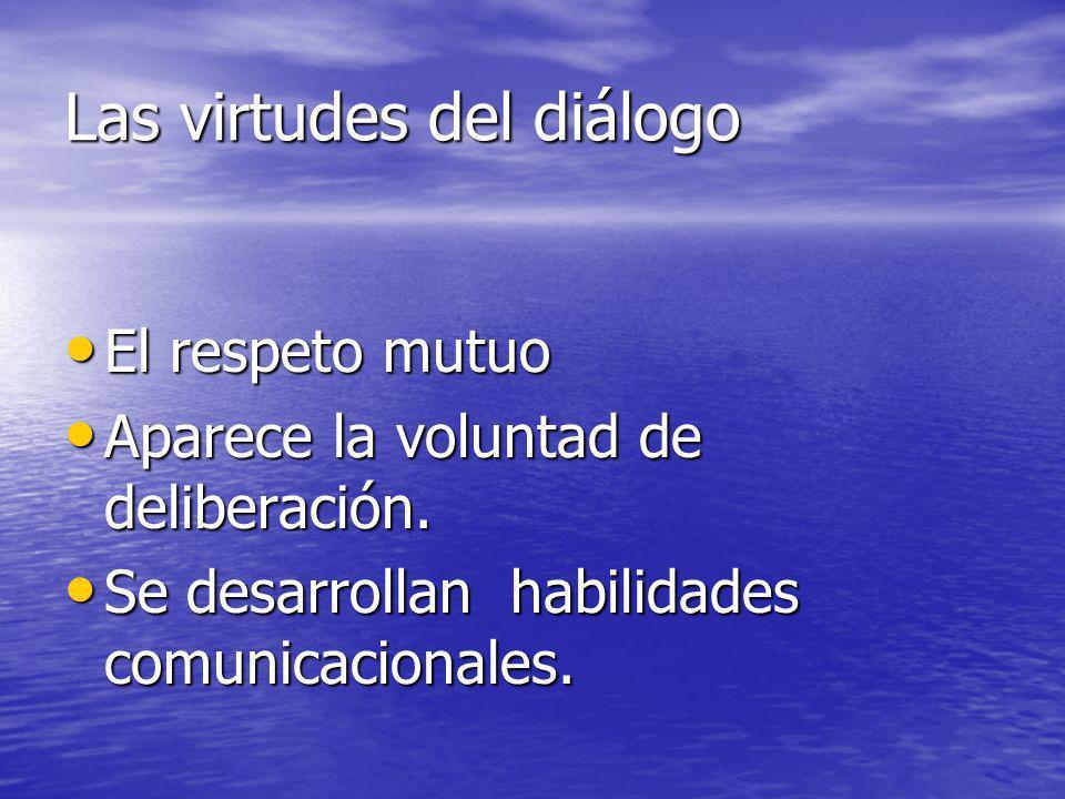 Las virtudes del diálogo