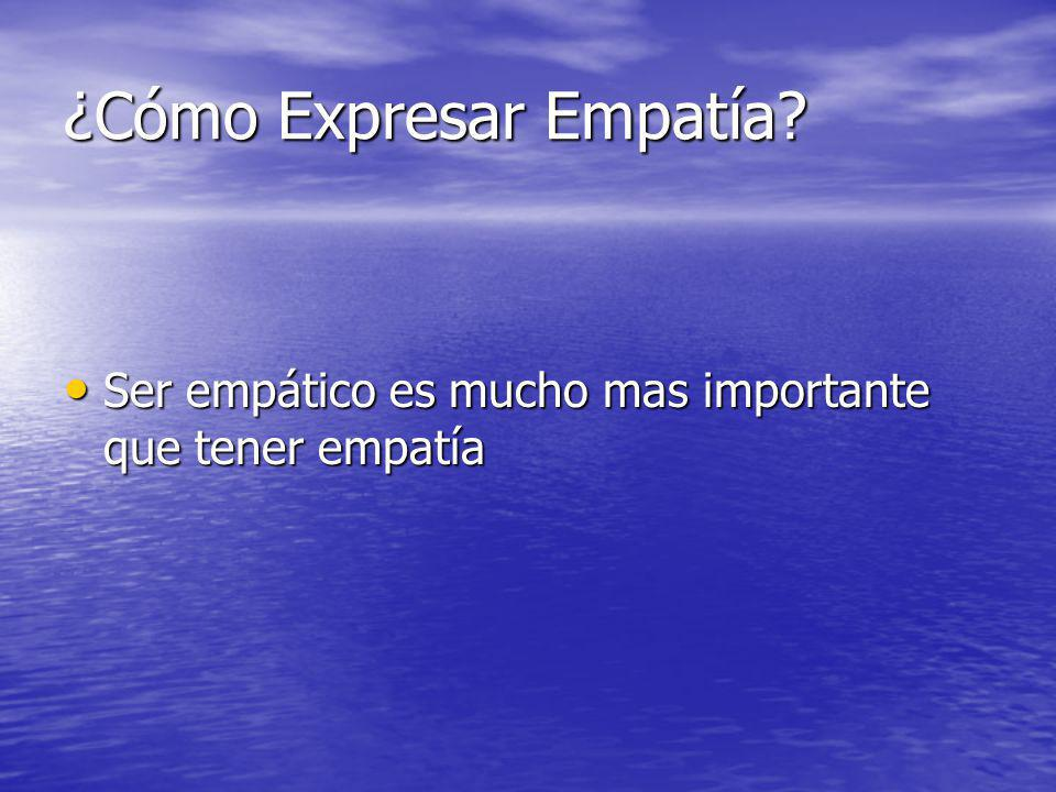 ¿Cómo Expresar Empatía
