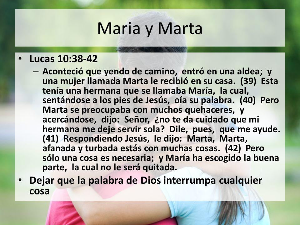 Maria y Marta Lucas 10:38-42.
