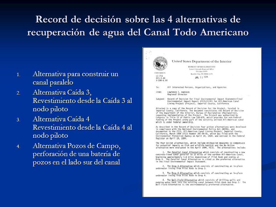 Record de decisión sobre las 4 alternativas de recuperación de agua del Canal Todo Americano