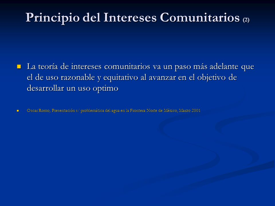 Principio del Intereses Comunitarios (2)