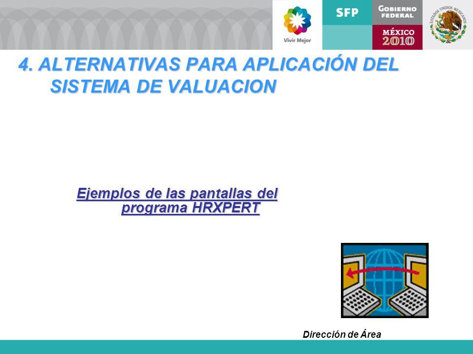 4. ALTERNATIVAS PARA APLICACIÓN DEL SISTEMA DE VALUACION