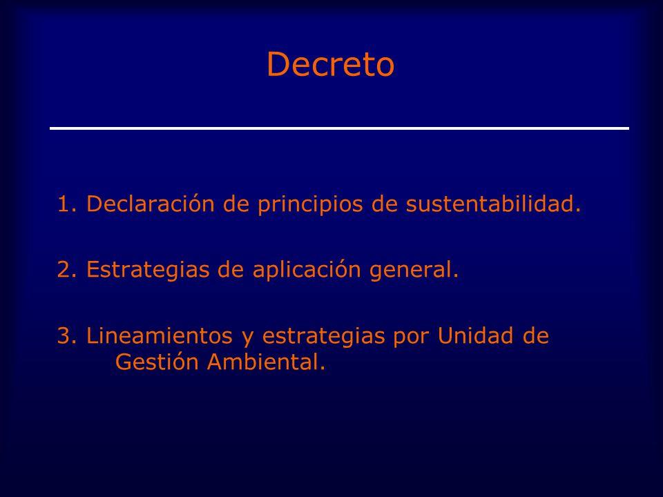 Decreto 1. Declaración de principios de sustentabilidad.