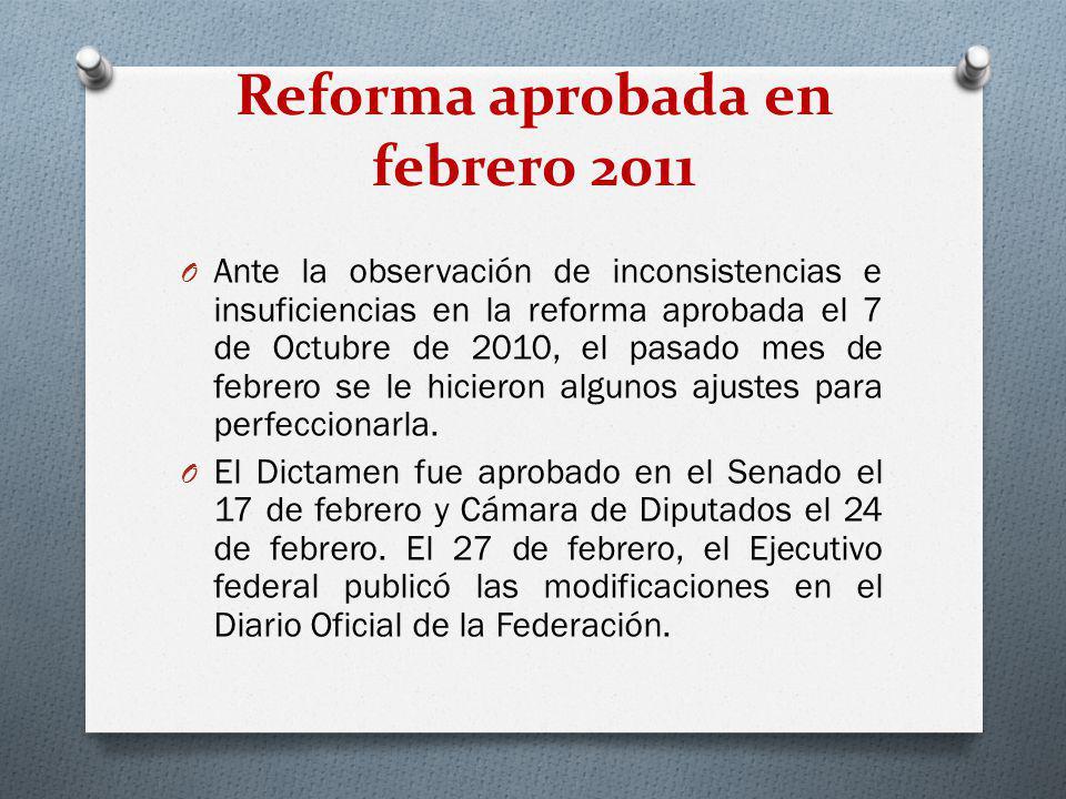 Reforma aprobada en febrero 2011