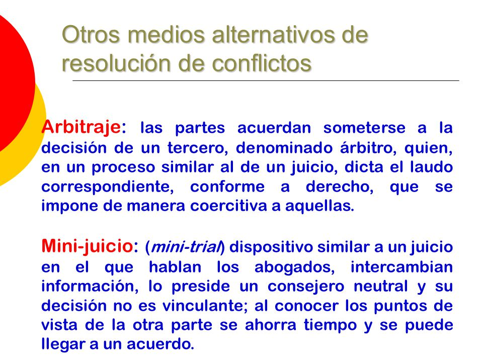 Otros medios alternativos de resolución de conflictos