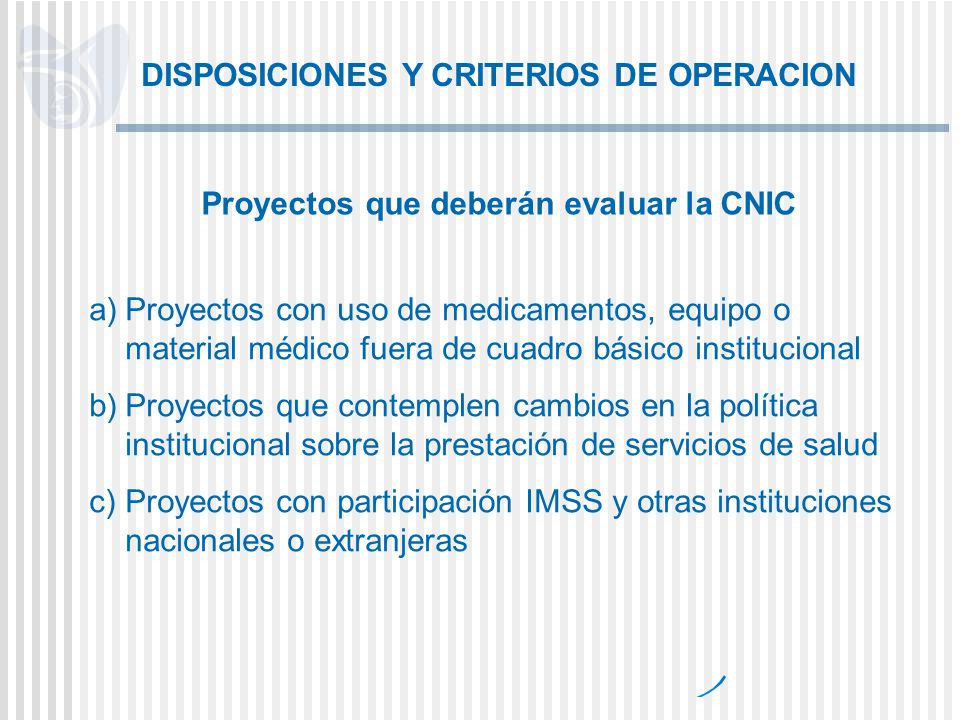 DISPOSICIONES Y CRITERIOS DE OPERACION