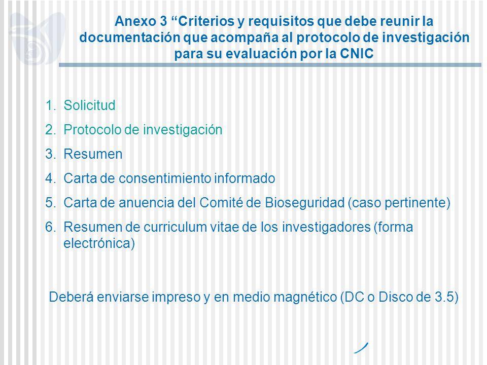 Anexo 3 Criterios y requisitos que debe reunir la documentación que acompaña al protocolo de investigación para su evaluación por la CNIC