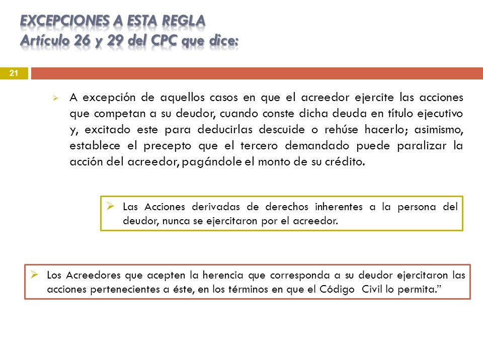EXCEPCIONES A ESTA REGLA Artículo 26 y 29 del CPC que dice: