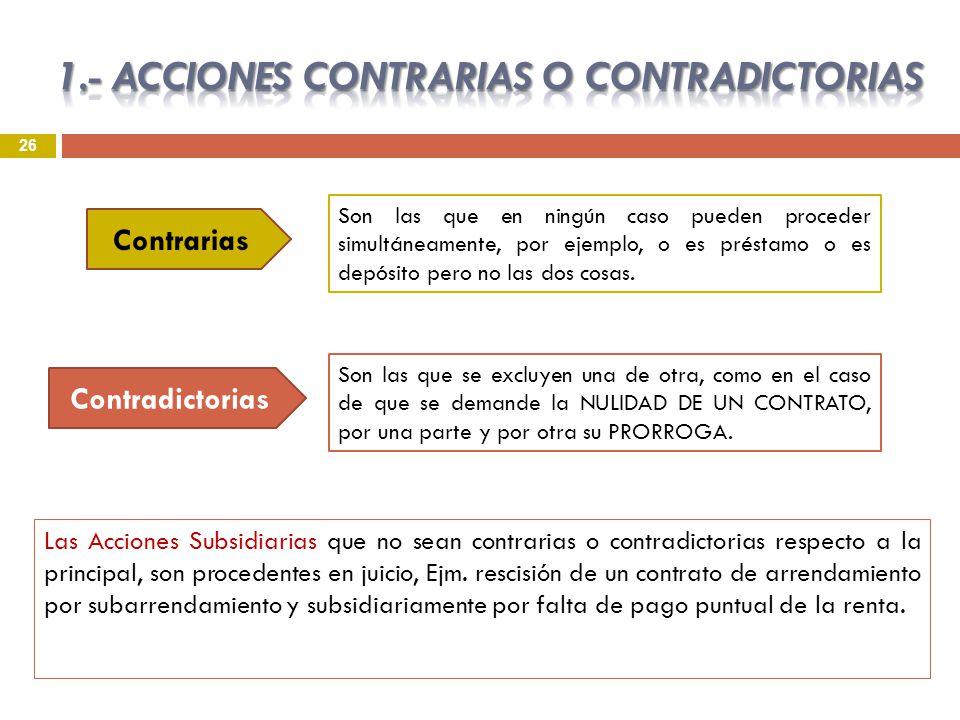 1.- ACCIONES CONTRARIAS O CONTRADICTORIAS