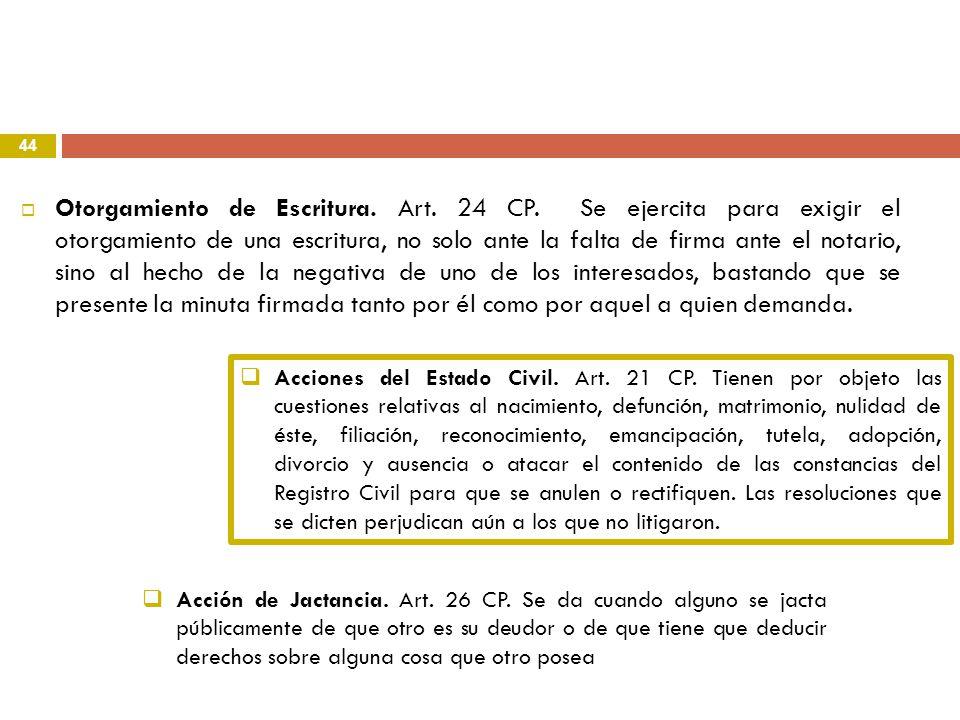 Otorgamiento de Escritura. Art. 24 CP