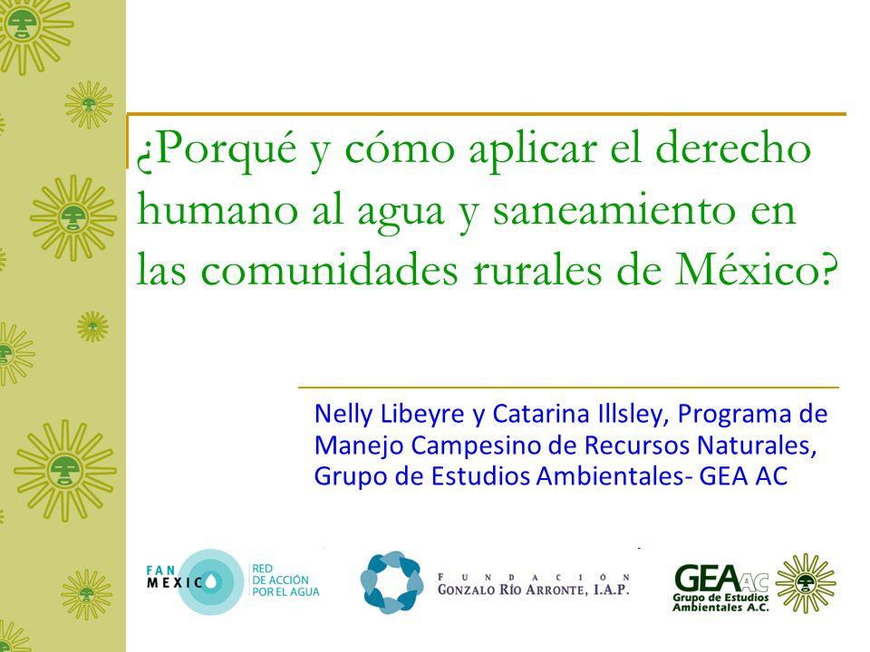 ¿Porqué y cómo aplicar el derecho humano al agua y saneamiento en las comunidades rurales de México
