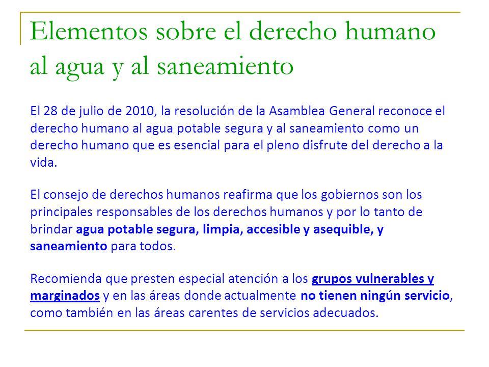 Elementos sobre el derecho humano al agua y al saneamiento