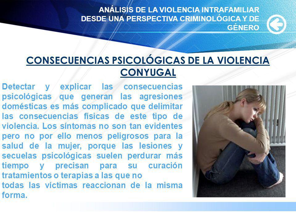CONSECUENCIAS PSICOLÓGICAS DE LA VIOLENCIA CONYUGAL