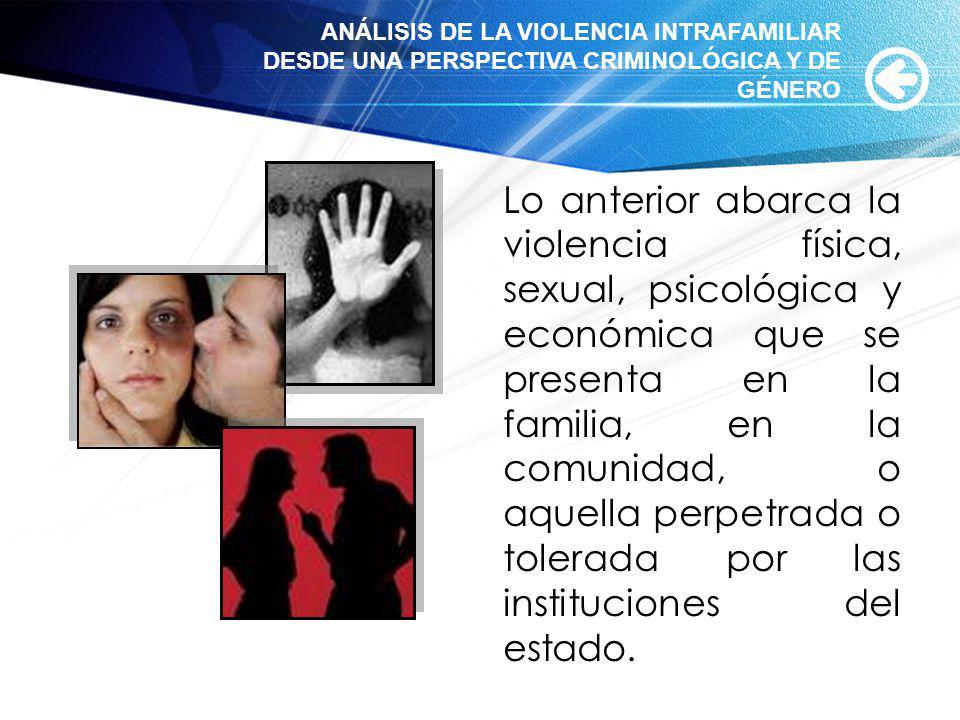 ANÁLISIS DE LA VIOLENCIA INTRAFAMILIAR DESDE UNA PERSPECTIVA CRIMINOLÓGICA Y DE GÉNERO