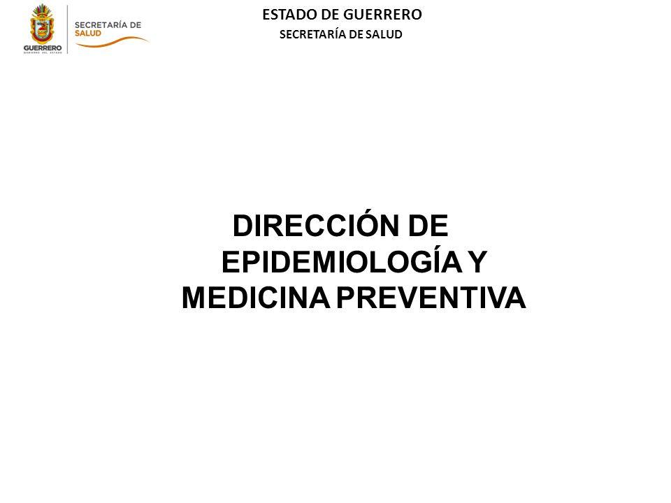 DIRECCIÓN DE EPIDEMIOLOGÍA Y MEDICINA PREVENTIVA