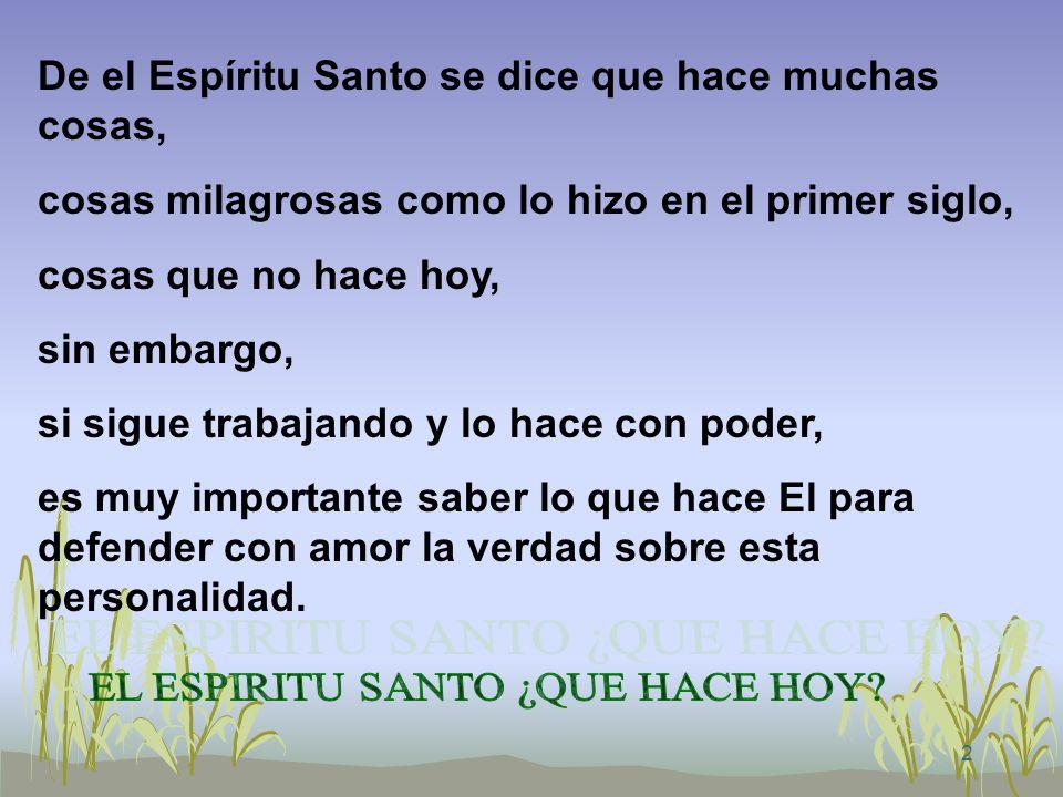 EL ESPIRITU SANTO ¿QUE HACE HOY