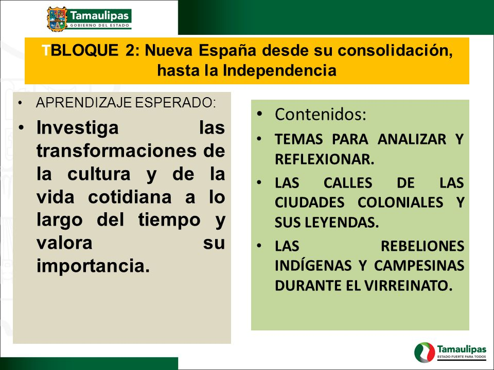 TBLOQUE 2: Nueva España desde su consolidación, hasta la Independencia