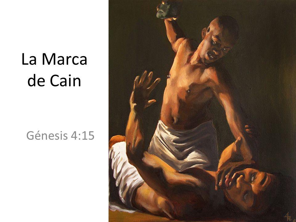 La Marca de Cain Génesis 4:15