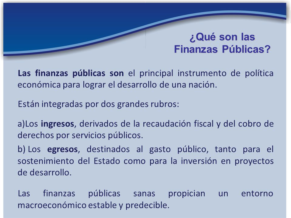¿Qué son las Finanzas Públicas