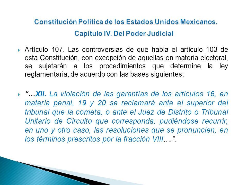 Constitución Política de los Estados Unidos Mexicanos. Capítulo IV