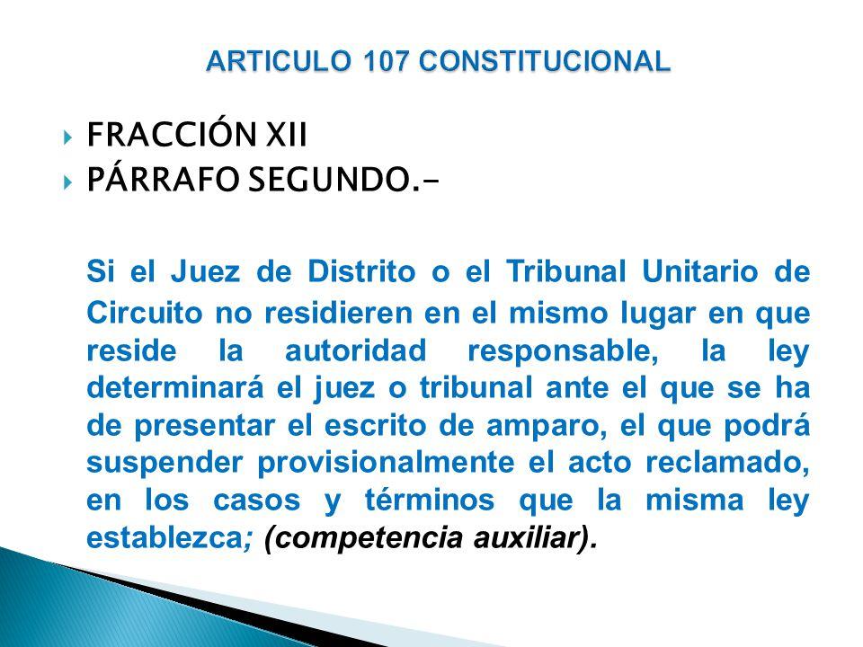 ARTICULO 107 CONSTITUCIONAL